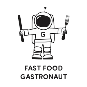 Fast food Gastronaut