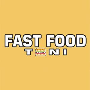 Fast food Toni