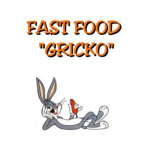 Fast Food Gricko